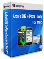 Android SMS to iPhone Transfer for Mac