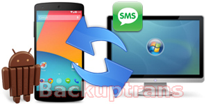 Backup and Transfer Galaxy Note 3 SMS MMS Messages to Computer