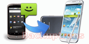 Transfer SMS from Android to Samsung Galaxy Note 2
