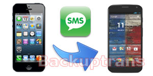 Transfer SMS MMS from iPhone to Moto X Phone