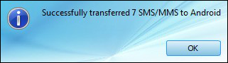 transfer SMS and MMS to Android from PC successfully